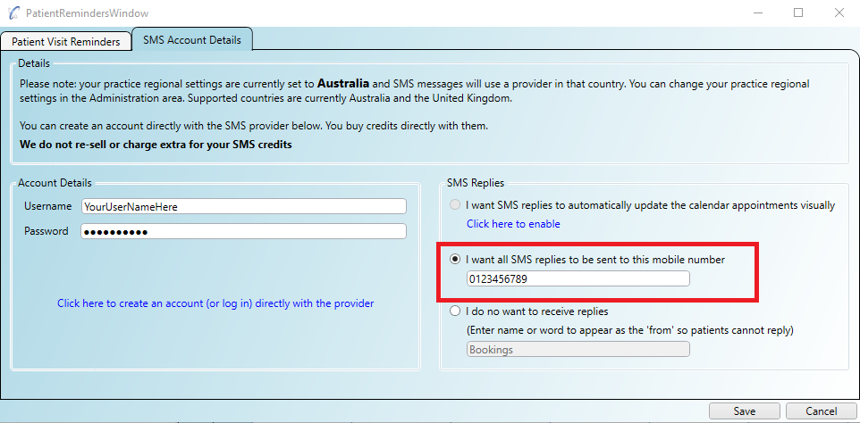 Patient SMS replies can be sent to a mobile phone of your choice